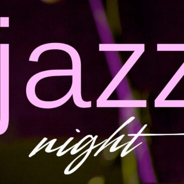 JAZZ & STEAK NIGHT Friday 12th July