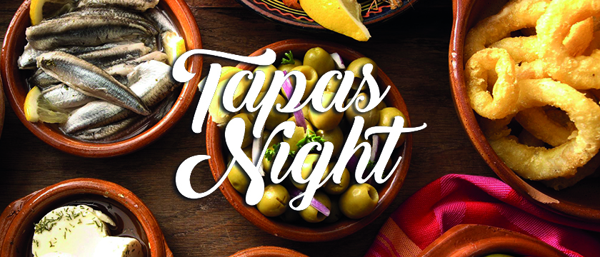 Thursday 29th August, Tapas Night-FULLY BOOKED